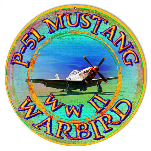 WW II Warbird Reproduction Metal  Sign By Artist Phil Hamilton 14″x14″