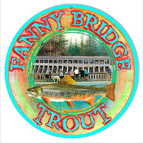 Fanny Bridge Trout Reproduction Metal  Sign By Artist Phil Hamilton 14″x14″
