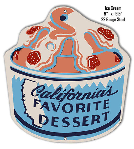 California Favorite Ice Cream Laser Cut Out 9″x9.5″ Metal Sign