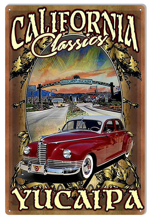 Yucaipa Classic Metal  Sign By Artist Phil Hamilton Reproduction 12″x18″