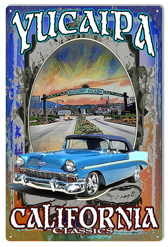 California Classic Yucaipa Reproduction Metal  Sign By Artist Phil Hamilton