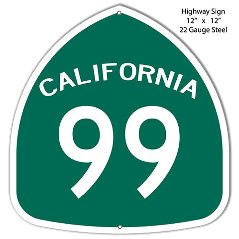 99 California Laser Cut Out Reproduction Metal  Sign 12″x12″