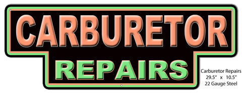 Carburetor Repairs Laser Cut Out Of Metal Reproduction 10.5″x29.5″