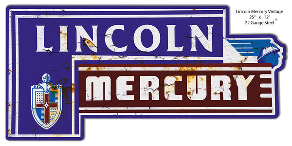 Distressed Lincoln Mercury Laser Cut Out Of Metal  Sign 12″x25″