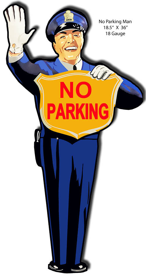 No Parking Laser Cut Out Officer Sign 19″x36″