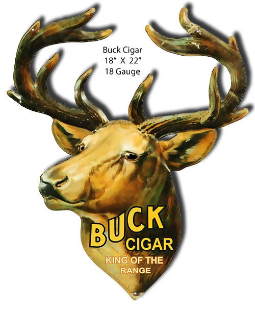 Buck Cigar Laser Cut Out reproduction 18″x22″