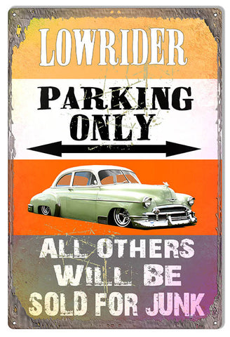Low rider Parking Only Sign By Phil Hamilton 12″x18″