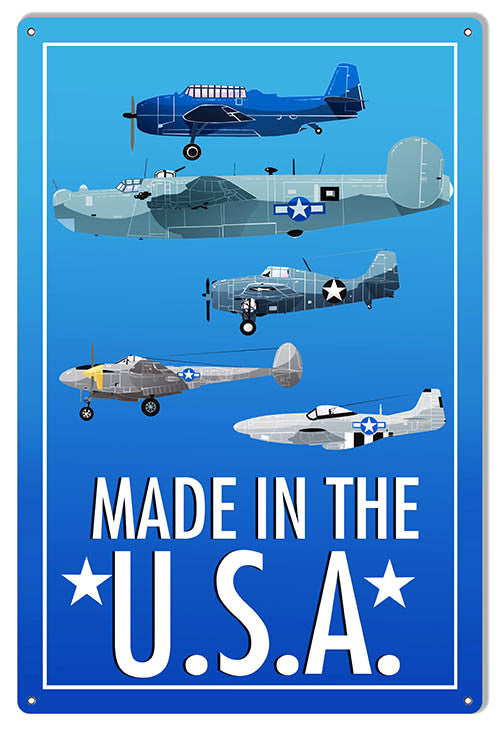 Made In The USA Planes Aviation Sign 12″x18″