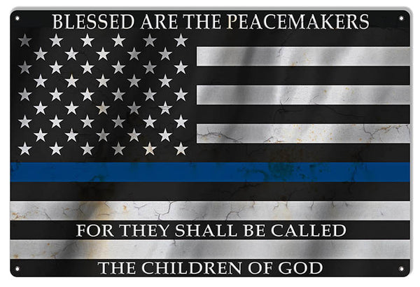 Blessed Are The Peace Makers Flag Sign 12″x18″