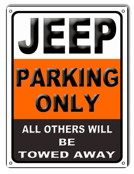 Jeep Parking Only Garage Shop Sign 9″x12″