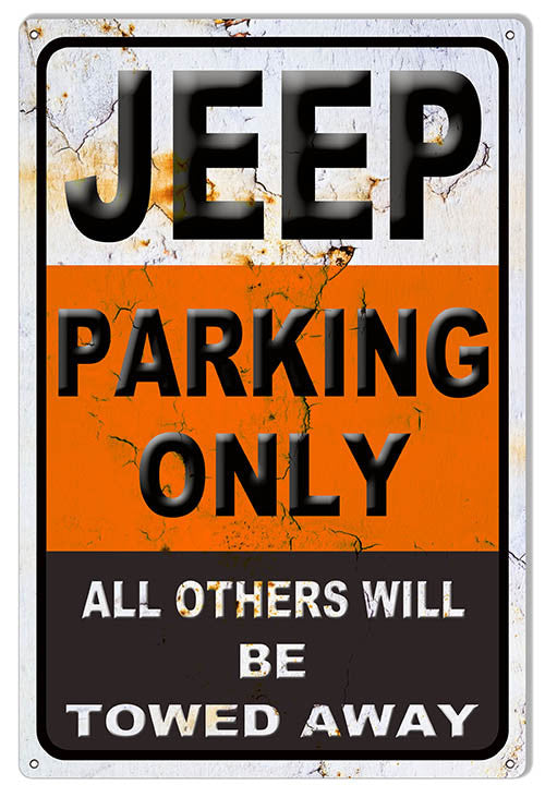 Distressed Looking Jeep Parking Only Garage Shop Sign 12″x18″