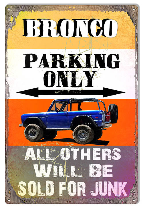 Bronco Parking Only By Phil Hamilton 12″x18″