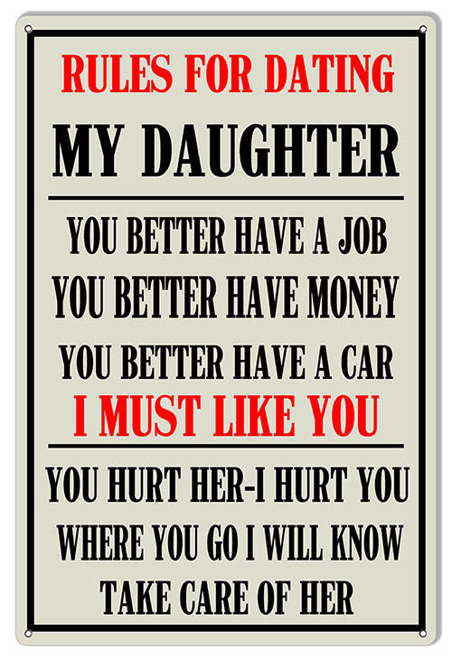Rules For Dating My Daughter 12″x18″ Funny Warning Sign