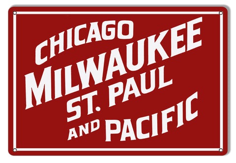 Chicago Milwaukee Pacific Railroad Sign 12″x18″
