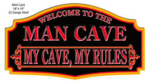 Welcome To Man Cave My Rules Laser Cut Out 10″x18″