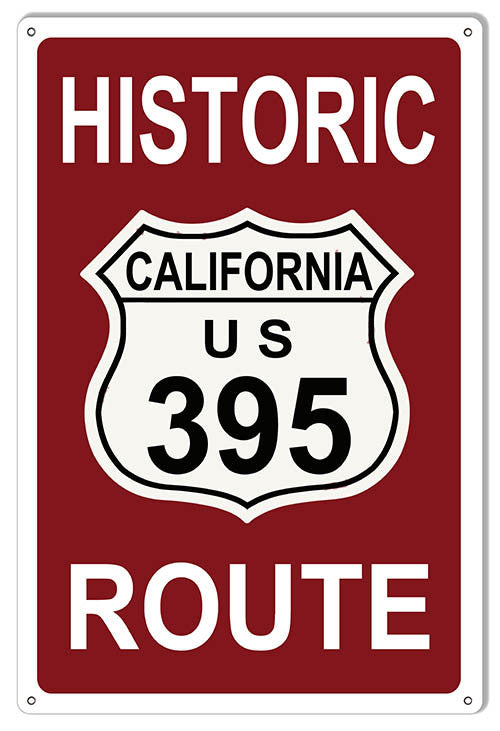Historic California Route 395 Sign 12″x18″