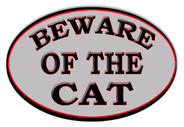 Beware Of The Cat Animal Sign 9″x14″ oval