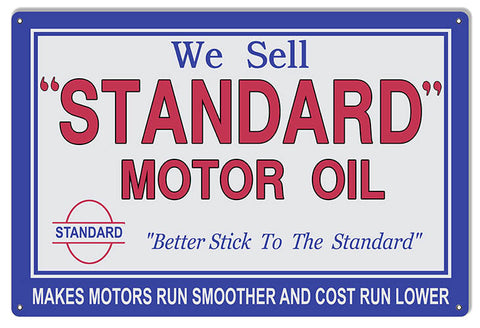 We Sell Standard Motor Oil Reproduction Sign. 12″x18″
