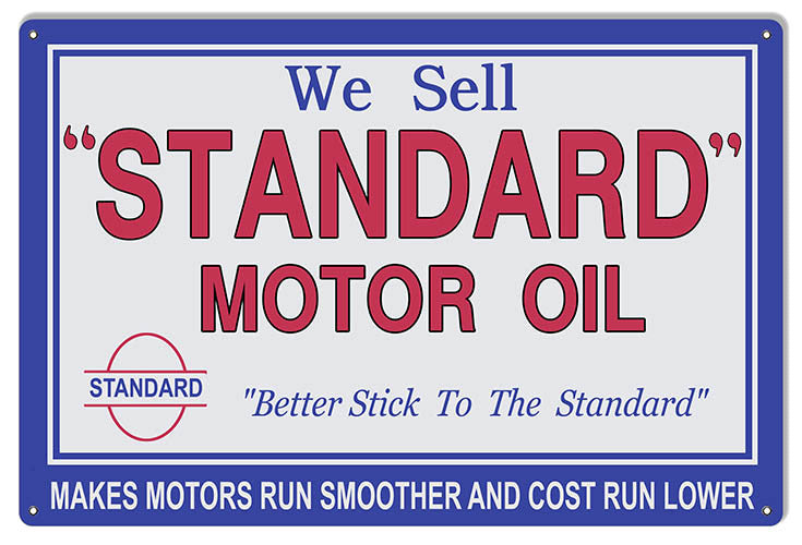 Large We Sell Standard Motor Oil Reproduction Sign. 16″x24″