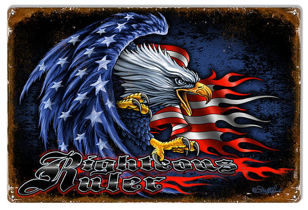 Patriotic American Flag Eagle Righteous Ruler Sign 12x18