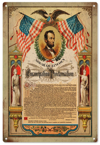 Abraham Lincoln Emancipation Proclamation Reproduction  Metal Sign