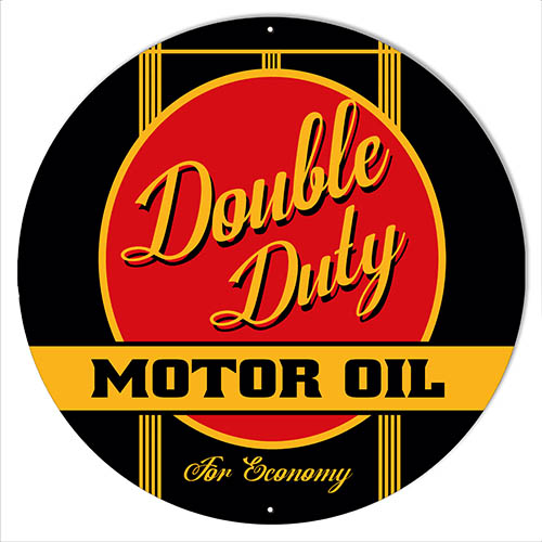 Double Duty Motor Oil Gas Station Reproduction Sign 24″x24″ Round