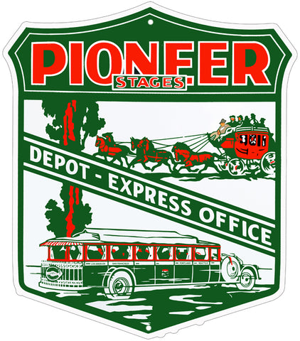 0f2b17fa Pioneer Stagecoach Depot Nostalgic Reproduction Sign 18″x20.5″