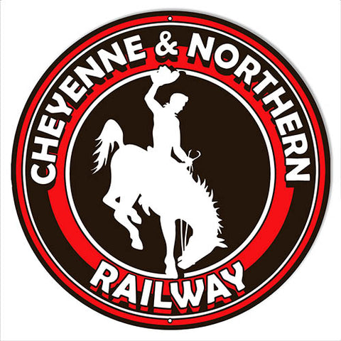 Cheyenne & Northern Railway Reproduction Railroad Sign 14″x14″ Round