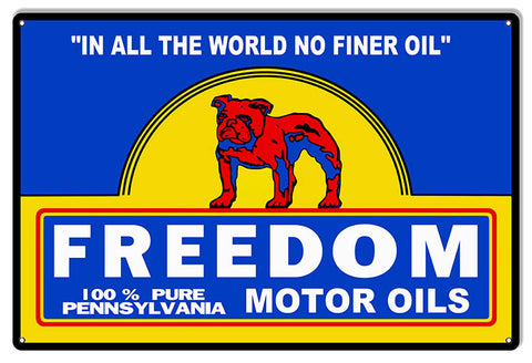Freedom Motor Oils Reproduction Gas Station Sign 12″x18″