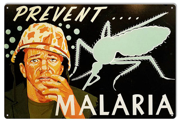 Malaria Prevent It Reproduction Military Medical Sign 12″x18″