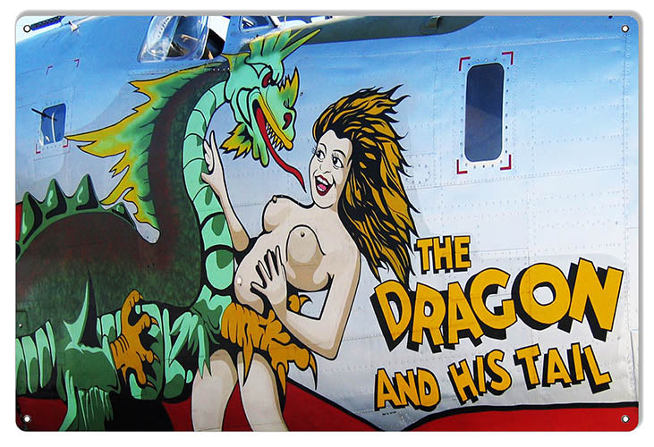 Nose Art Dragon And His Tail Reproduction Aviation Sign 12″x18″