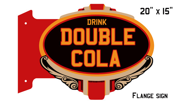 "Cola Double Drink Reproduction Laser Flange Nostalgic Sign 15""x20"""