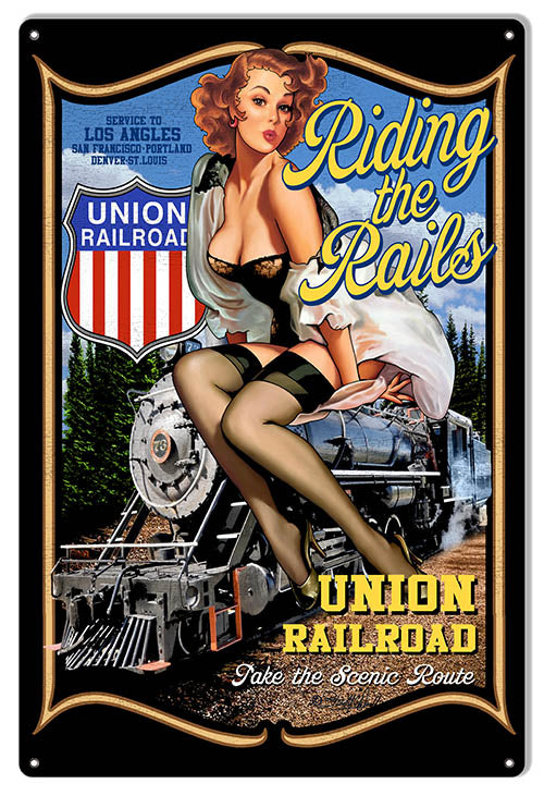 Pin Up Girl Reproduction Union Railroad Sign 12″x18″