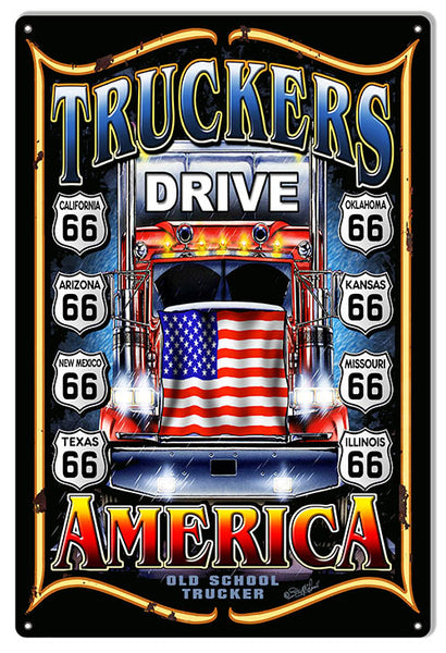 Route 66 Truckers Drive Garage Art Sign By Steve McDonald 12x18