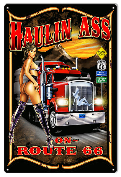 Route 66 Haulin Ass Garage Art Sign By Steve McDonald 12x18