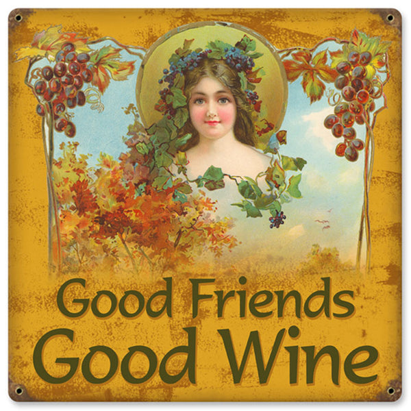 Reproduction Good Friends Good Wine Sign11.5x11.5