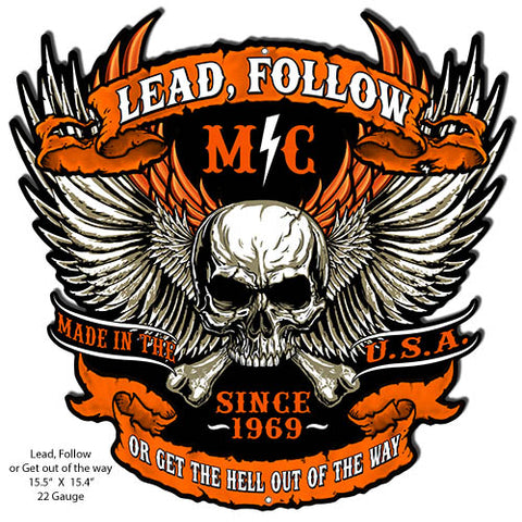 Lead Follow Cut Out Skull Metal Sign By Steve McDonald 15.4x15.5