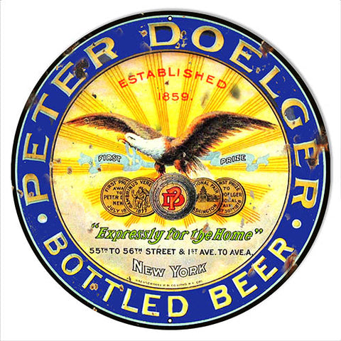 Peter Doelger Bottle Beer Reproduction Bar Metal Sign 18x18 Round