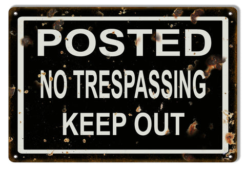 No Trespassing Keep Out Warning Metal Sign 9x12