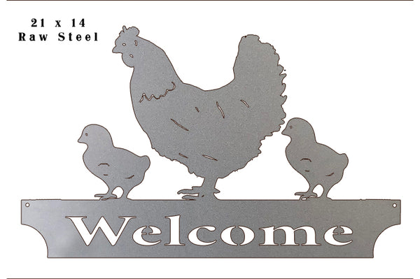 Hen Welcome Laser Cut Out Raw Steel Metal Sign 14x21