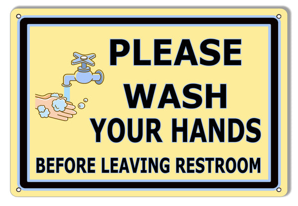 Please Wash Your Hands Restroom Metal Sign 9x12