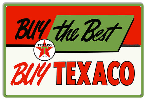 "XL 18""x30"" Buy  Best Buy Texaco Gas & Motor Oil Sign Reproduction .040 Alum"