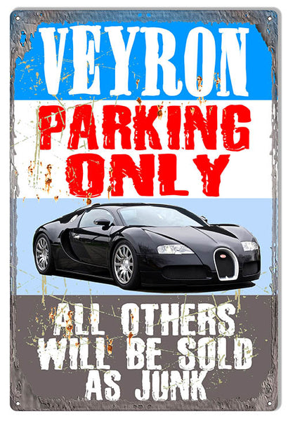 Veyron Parking Only Metal Hot Car Parking Sign By Phil Hamilton 12x18 RVG1506