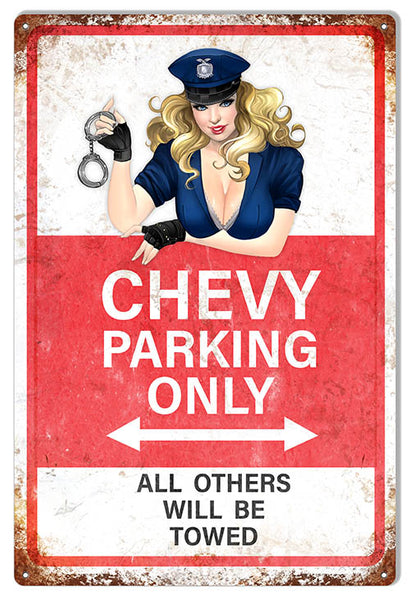 Chevy Parking Only Sign With Pin Up Girl Aged Looking Metal 12x18 RVG1540