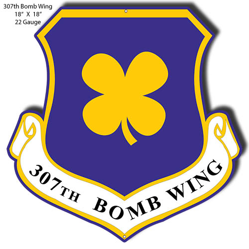 307th Bomb Wing Cut Out Military Metal Sign 16.5x17