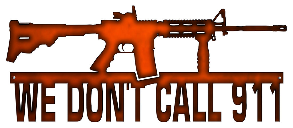 We Dont Call 911 Rifle Cut Out Faux Copper Finish Metal Sign 10x23.5