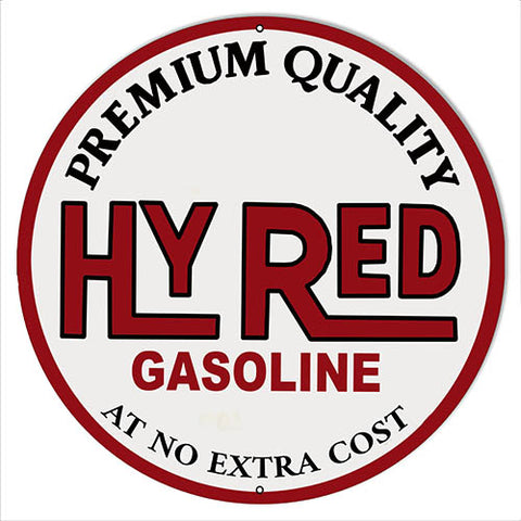 Hy Red Gasoline Reproduction Garage Metal Sign 24 Round