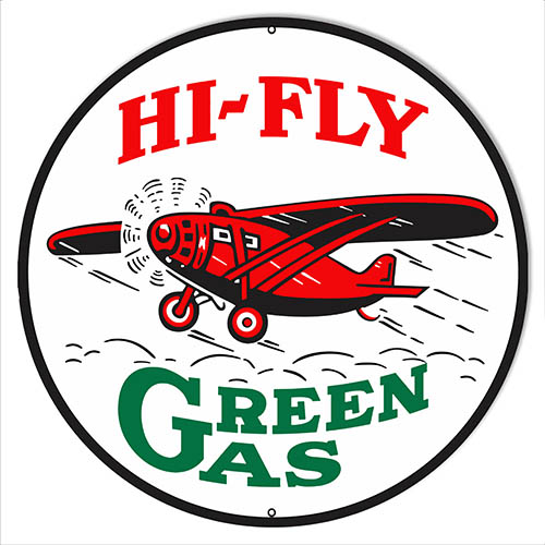 Hi Fly Green Gas Reproduction Aviation Metal Sign 14x14 Round