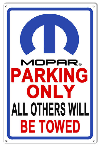 Mopar Parking Only Garage Shop Man Cave Metal Sign 12x18