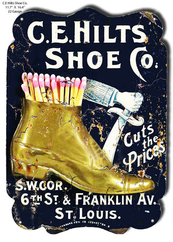 C.E. Hilts Shoe Company Vintage Reproduction Metal Sign 11.7x16.4